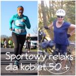 """Weekend """"Sportowy relaks 50 +"""""""