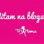 Witam na blogu TriMamy! Pierwszy wpis.